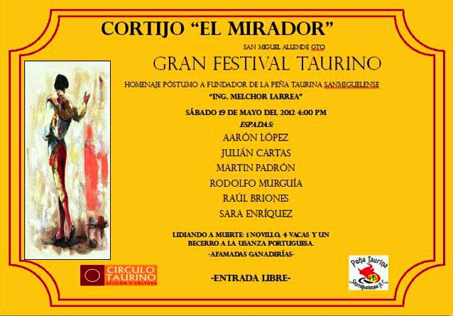 #Vamosalostoros Festival Taurino en San Miguel de Allende Gto. entrada libre